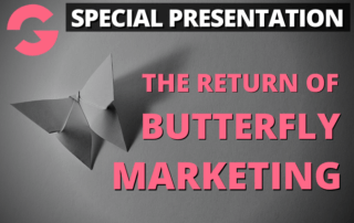 Groove Special Presentation The Return Of Butterfly Marketing