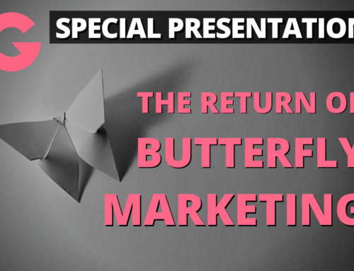 Groove Special Presentation: The Return of Butterfly Marketing
