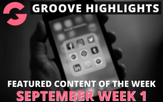 groove highlights september week 1