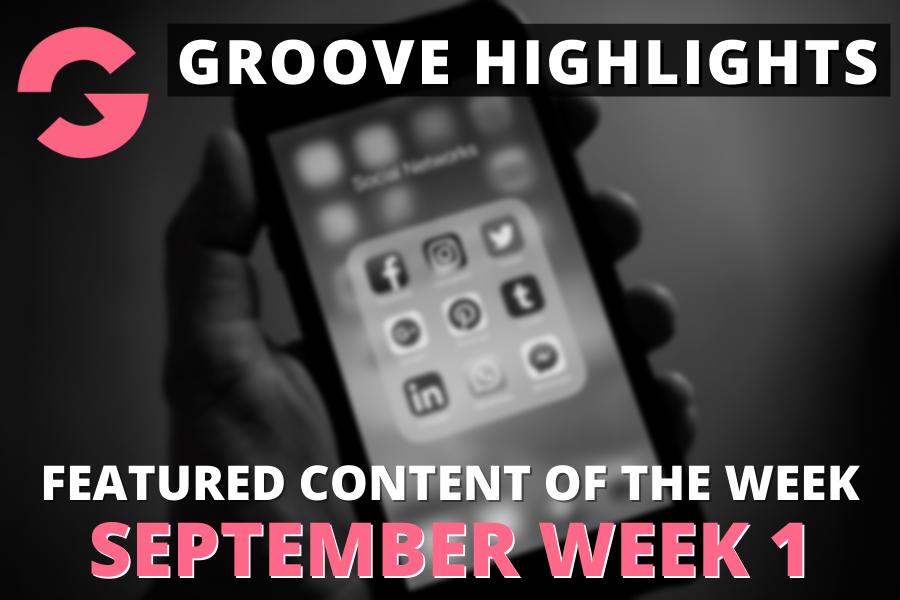 groove highlights september week 1