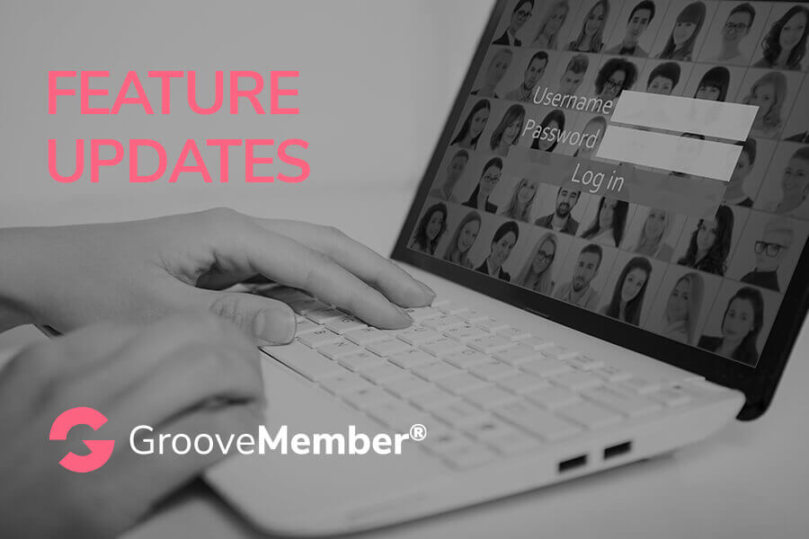 Feature Update - GrooveMember